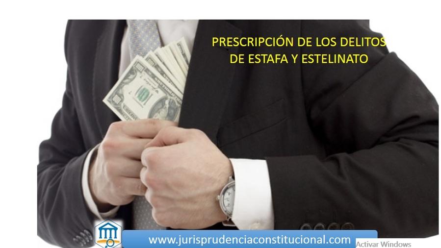 Cómputo de la prescripción en los delitos de estafa y estelionato