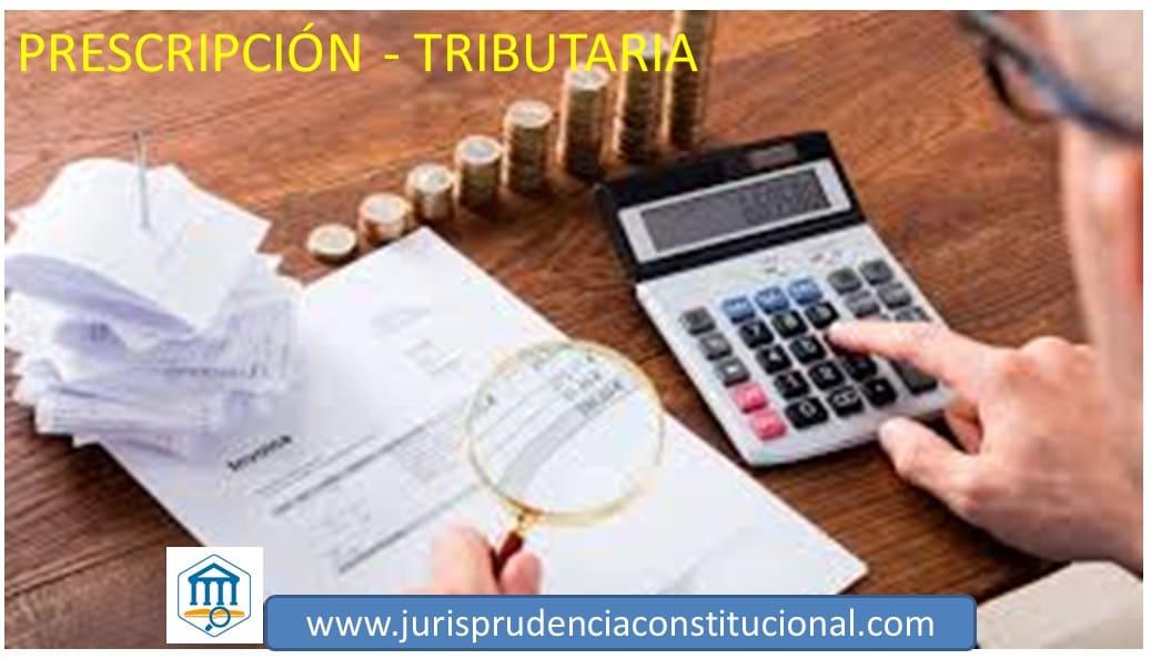 PRESCRIPCIÓN Para la prescripción en materia tributaria debe tomarse en cuenta la norma vigente al momento del inicio del cómputo del plazo