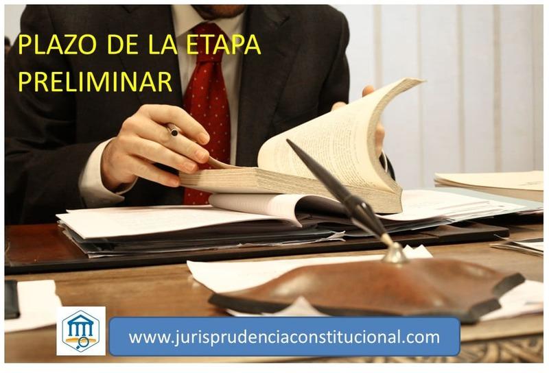 ETAPA PRELIMINAR. Plazo máximo para que los fiscales presenten imputación formal o alguna de las formas previstas por el art. 301 del CPP