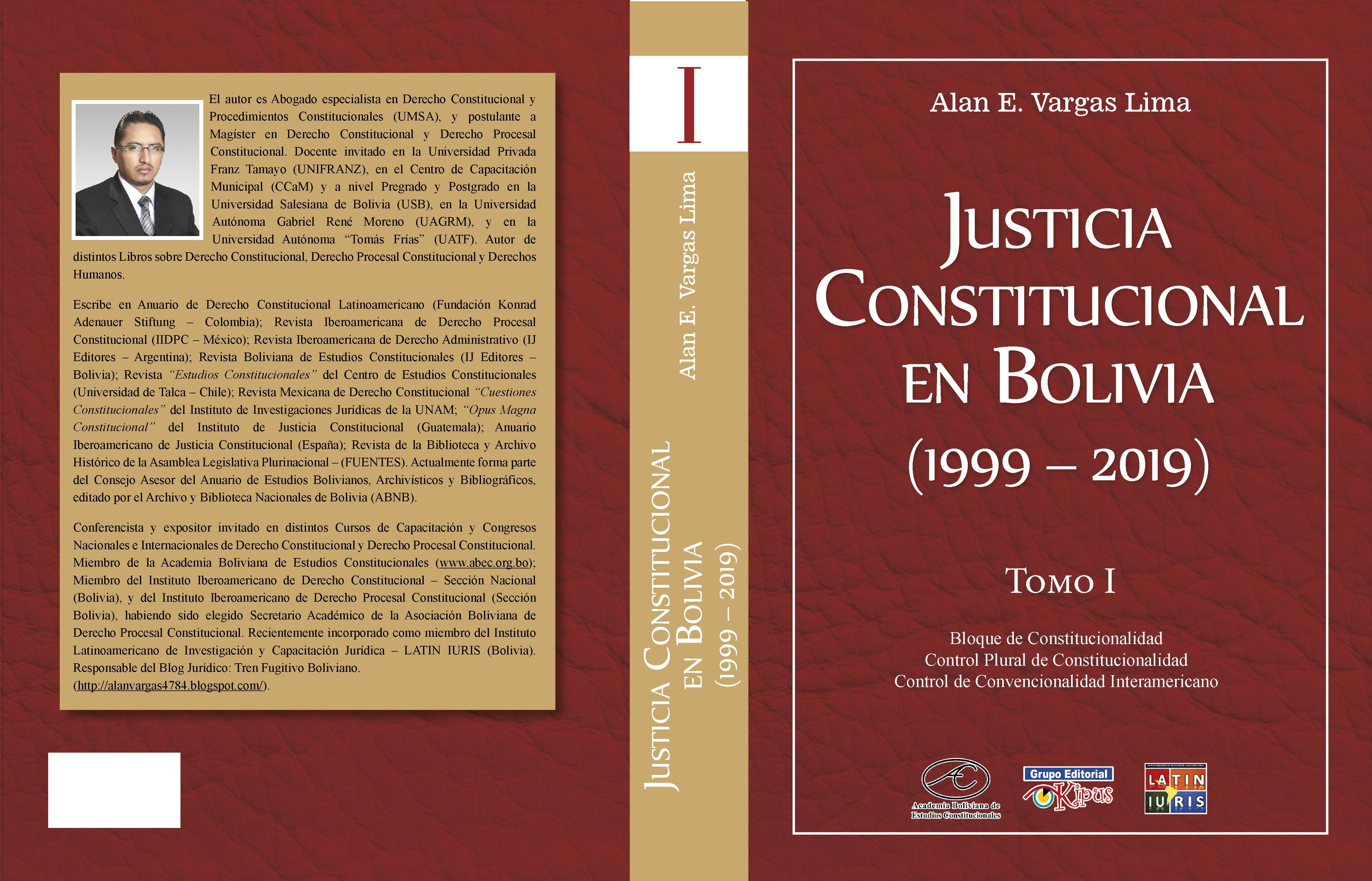JUSTICIA CONSTITUCIONAL EN BOLIVIA (1999 - 2019)
